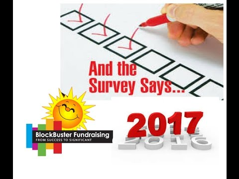 HOW EFFECTIVE IS OUR FUNDRAISING? AND THE SURVEY SAYS