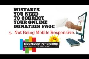 Is Your Donation Page Frustrating Your Donors? Mistake #5 Not Being Mobile Responsive
