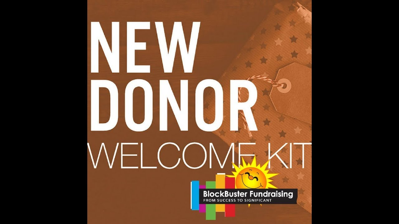 A WINNING NEW DONOR WELCOME KIT