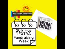What Would You Do With An Extra Week of Fundraising?