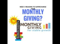 WHY MONTHLY GIVING IS ABSOLUTELY NECESSARY NOW