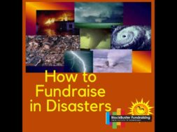 Fundraising In Disaster Overload!! What to do now!