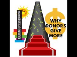 WHY DONORS GIVE MORE