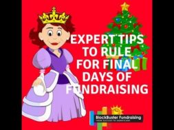 YEAR END TIPS FROM 10 EXPERTS IN THE FUNDRAISING FIELD